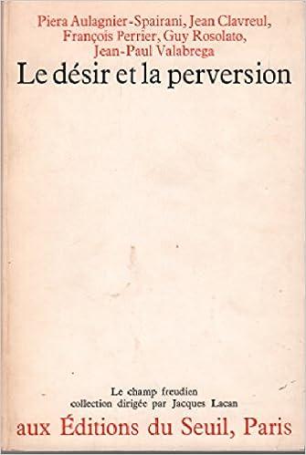 Lire Le désir et la perversion pdf