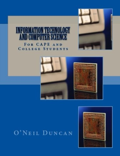Information Technology and Computer Science for CAPE and College Students