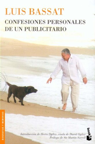Descargar Libro Confesiones Personales De Un Publicitario Luis Bassat