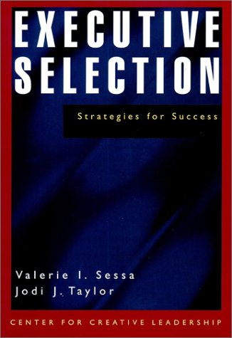 Executive Selection: Strategies for Success