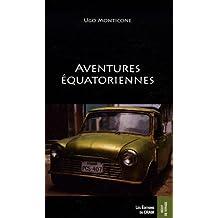 Aventures équatoriennes
