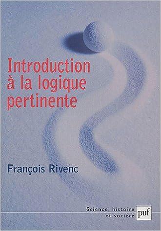En ligne téléchargement gratuit Introduction à la logique pertinente pdf, epub ebook