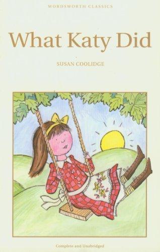 What Katy Did (Wordsworth Children's Classics)