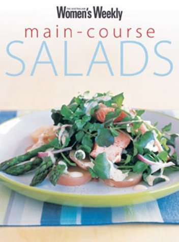 Book main course salads the australian womens weekly download pdf book main course salads the australian womens weekly download pdf audio idt6m2044 forumfinder