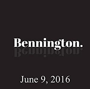 Bennington, June 9, 2016 Radio/TV Program