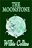 The Moonstone, Wilkie Collins, 1592247865
