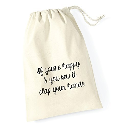 hiusan If You'Re Happy & You Sew It Clap Your Hands Canvas Drawstring Bag Wedding Party Bag Christmas Bag Present Gifts Bag Novelty 30Cm X 25Cm Funny by hiusan