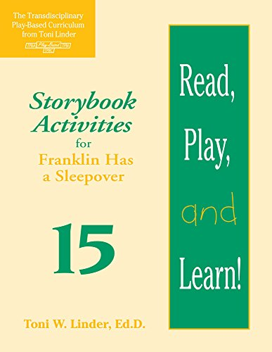 Read, Play, and Learn! Module 15: Storybook Activities for Franklin Has a Sleepover
