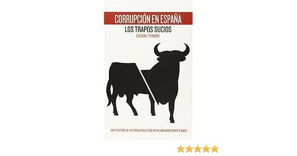 Corrupción En España. Los Trapos Sucios (ACTUAL): Amazon.es ...