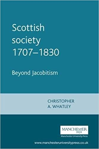 Scottish Society, 1707-1830: Beyond Jacobitism, Towards Industrialisation