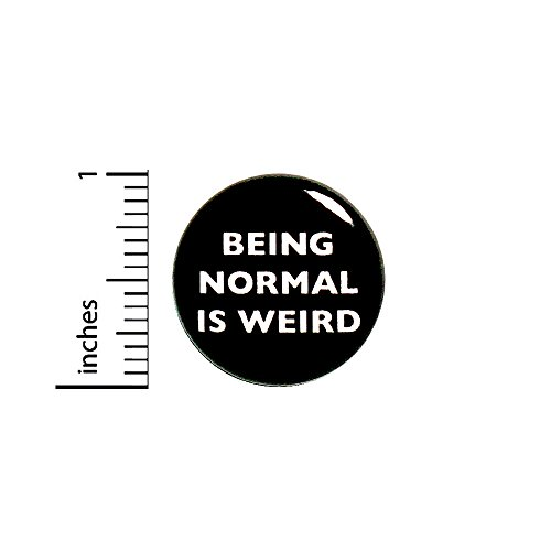Funny Button Sarcastic Being Normal Is Weird Random Humor Hoodie Pin 1