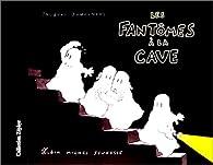 Les fantomes à la cave par Jacques Duquennoy