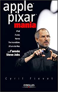 Apple Pixar Mania par Cyril Fiévet