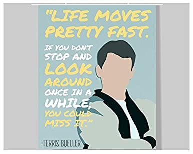 Amazon.com: Ferris Bueller Quote Poster - 16 x 20 ...