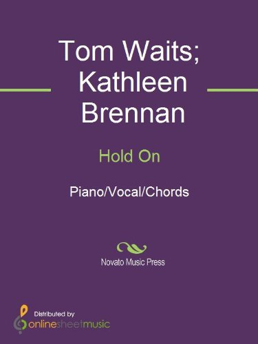 Hold On Kindle Edition By Kathleen Brennan Tom Waits Arts