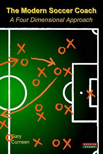 (The Modern Soccer Coach 2014: A Four Dimensional Approach )