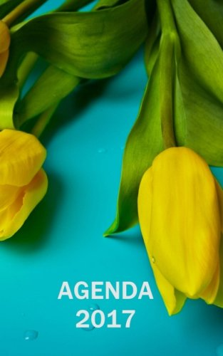 Agenda 2017 - Diseño tulipanes (Spanish Edition): Carolina ...
