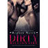 Dirty Billionaire (The Dirty Billionaire Trilogy Book 1)