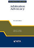 Arbitration Advocacy, Second Edition