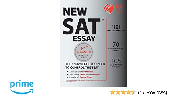 New SAT Essay Practice Book Advanced Series Khalid Khashoggi Arianna Astuni 9781545238288 Amazon Books