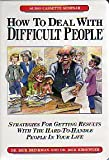 img - for How to Deal With Difficult People/Audio Cassettes book / textbook / text book