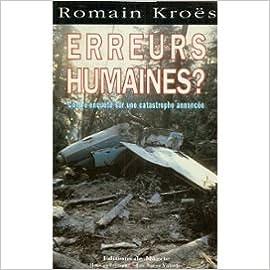 Lire un Erreurs humaines?: Contre-enquête sur une catastrophe annoncée pdf ebook