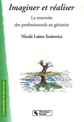 Imaginer et réaliser (French Edition)