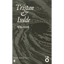 Tristan and Isolde: English National Opera Guide 6