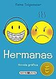 Hermanas (Sisters) (Turtleback School & Library Binding Edition) (Spanish Edition)
