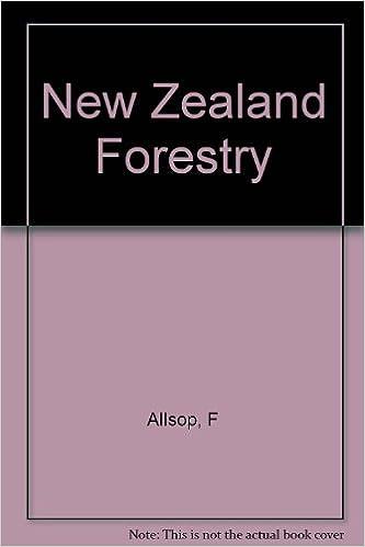 Read New Zealand Forestry PDF, azw (Kindle), ePub, doc, mobi