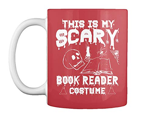 This is my scary book reader costume 11oz - Bright red Mug - Teespring Mug -