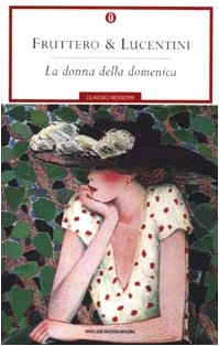 Donna Della Domenica, La (Oscar Classici Moderni)