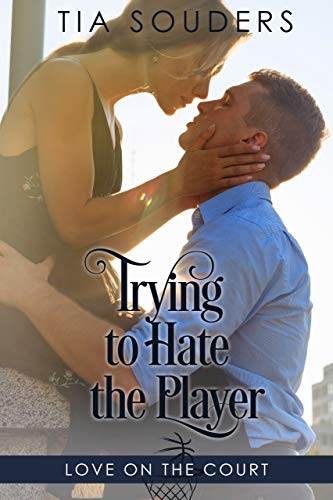 Pdf Romance Trying to Hate the Player: A Sweet Basketball Romance (Love on the Court)