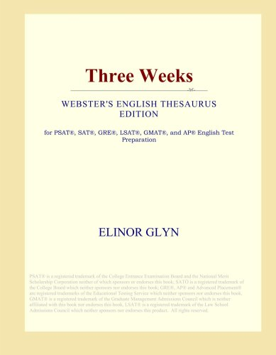 Download Three Weeks (Webster's English Thesaurus Edition) ebook