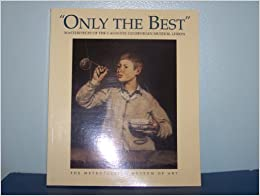Book Only the Best Masterpieces of the Calo U by Katharine Baetjer (1999-11-01)