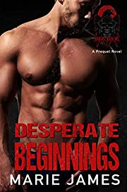 Desperate Beginnings (Ravens Ruin MC Book 1)