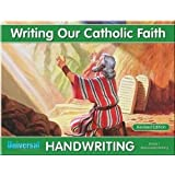 Writing Our Catholic Faith Handwriting, Grade 1