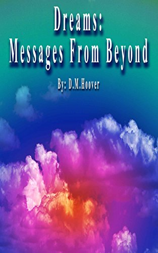 Dreams:Messages From Beyond