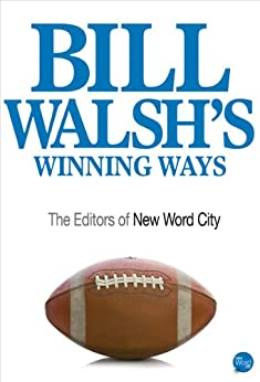 Bill Walsh's Winning Ways