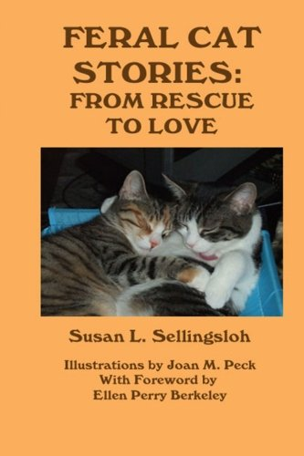 Read Online Feral Cat Stories: From Rescue to Love ebook