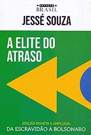 A elite do atraso: da escravidão a Bolsonaro