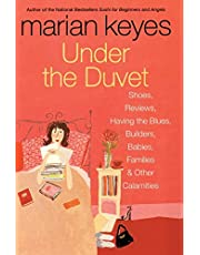 Under the Duvet: Shoes, Reviews, Having the Blues, Builders, Babies, Families and Other Calamities