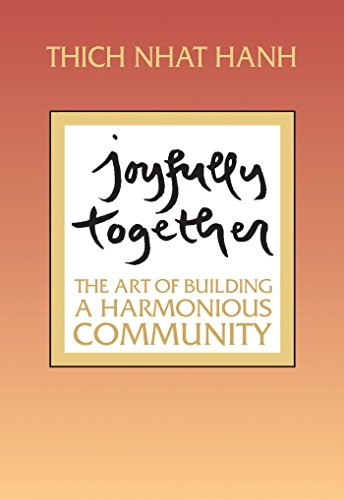 Joyfully Together: The Art of Building a Harmonious Community