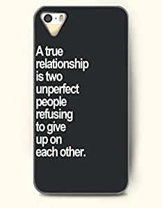 iPhone 4 4S Case OOFIT Phone Hard Case **NEW** Case with Design A True Relationship Is Two Unperfect People Refusing To Give Up On Each Other.- Proverbs Of Life - Case for Apple iPhone 4/4s