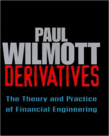 Derivatives: The Theory and Practice of Financial Engineering (Frontiers in Finance Series) 9780471983897 Higher Education Textbooks at amazon