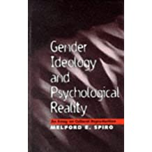 Gender Ideology and Psychological Reality: An Essay on Cultural Reproduction