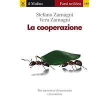 La cooperazione (Farsi un'idea Vol. 148) (Italian Edition)