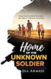 Home of the Unknown Soldier: How Coming Back Became