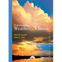 Understanding Weather and Climate (3rd Edition)