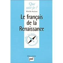 Français de la Renaissance (Le)
